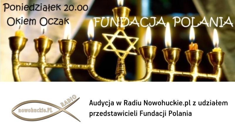 Fundacja Polania w Radiu Nowohuckie.pl